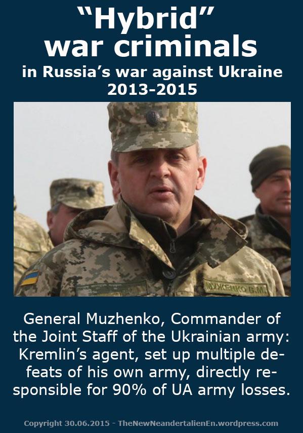 Hybrid-war-criminals-Ukraine-2013-2015-Commander-of-Joint-Staff-General-Muzhenko
